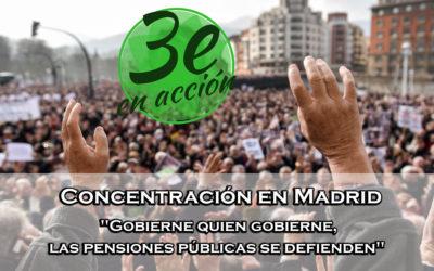 «Gobierne quien gobierne, las pensiones públicas se defienden» – Concentración en Madrid