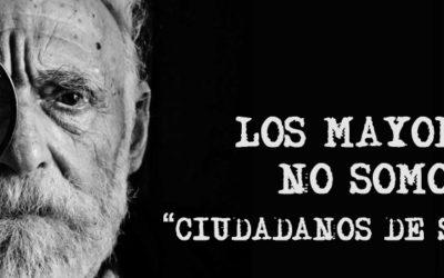 3 Edad en Acción: ¡LOS MAYORES NO SOMOS CIUDADANOS DE SEGUNDA!